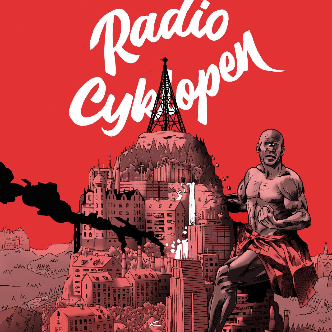 Radio Cyklopen #10: En stor stark